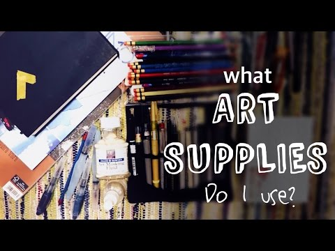 What art supplies do I use?