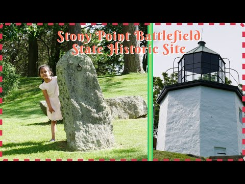 Road Trip to Stony Point Battlefield and Lighthouse New York