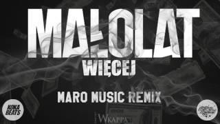 Małolat - Więcej (Maro Music Remix)