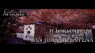 Más Allá de la historia: 'El Monasterio de San Juan de la Peña'
