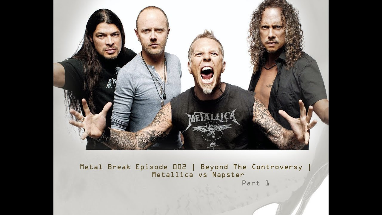 Metal Break Episode 002 | Beyond the controversy | Metallica vs Napster pt 1