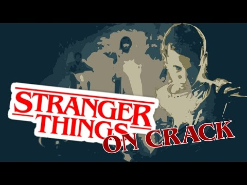 Stranger Things On Crack MEGA EDITION ‖ Stranger Crack ‖