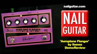 Paul Gilbert Airplane AF2 Flanger by Ibanez - Guitar Pedal Demo - Test & Review