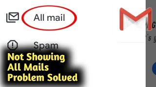 Gmail Inbox Not Showing All Mails in Mobile Problem Solved screenshot 1