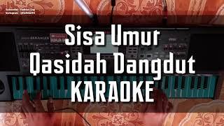 Gambar cover SISA UMUR QASIDAH DANGDUT KARAOKE FULL LIRIK