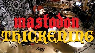 Thickening - Mastodon - Drum Cover