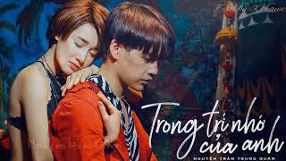 Karaoke Trong Trí Nhớ Của Anh - Nguyễn Trần Trung Quân (Beat Chuẩn)