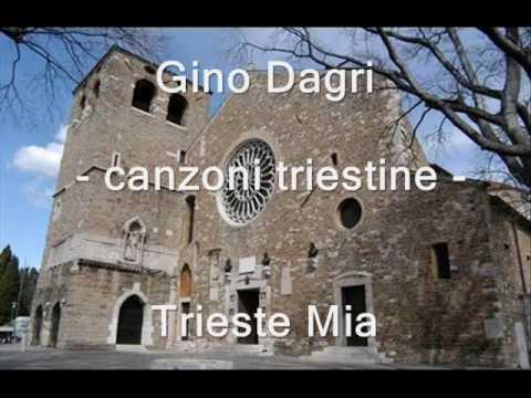 Gino Dagri - canzoni triestine - Trieste Mia