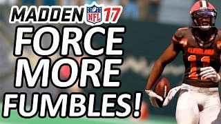 MADDEN 17 TIPS!!! - FORCE MORE FUMBLES ON DEFENSE!!! - FORCE MORE TURNOVERS BY STRIPPING THE BALL!!!