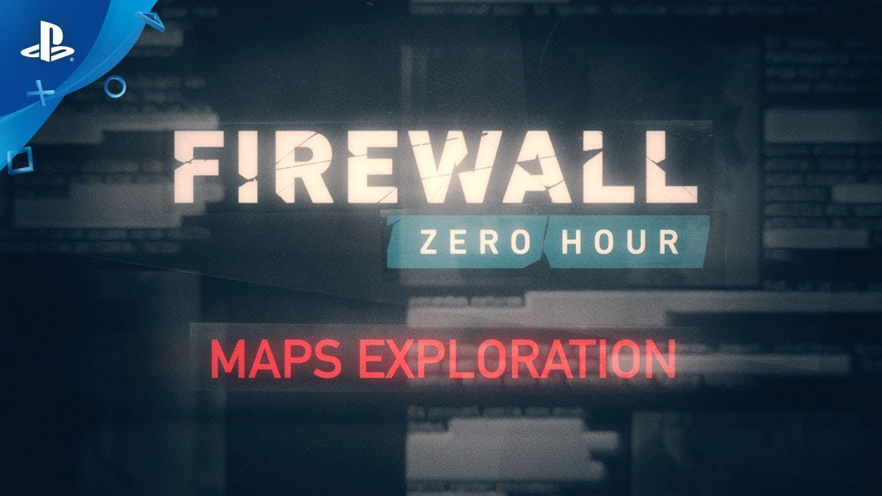 Firewall Zero Hour – Maps Exploration | PS VR
