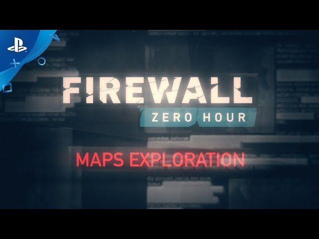 Firewall Zero Hour - Maps Exploration | PS VR