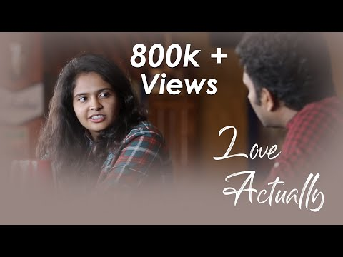 Love Actually - New Tamil Short Film 2017 || by Pranav Babloo