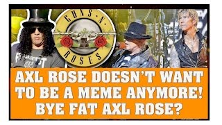 Guns N' Roses News:  Axl Rose Doesn't Want to Be Fat Axl Rose Anymore!