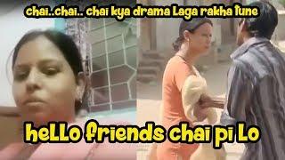 hello friends chai pi lo Video
