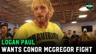 """Logan Paul: """"I love Conor McGregor. First Floyd Mayweather, then McGregor. One legend at a time."""""""
