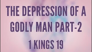 The Depression of a Godly Man pt 2