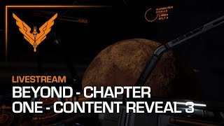 Elite Dangerous: Beyond - Chapter One Content Livestream - 7PM GMT (23/01/18)