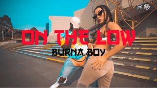Download lagu Burna Boy - On The Low ( Dance Choreography) Yoofi Greene x Lena