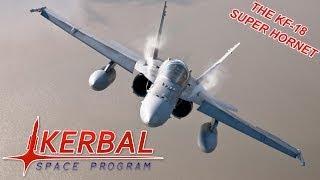 Kerbal Space Program - The KF-18 Super Hornet