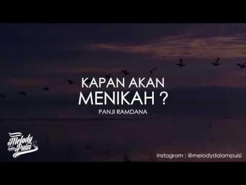 Melody Dalam Puisi - Kapan Akan Menikah - Panji Ramdana - 2018 HD