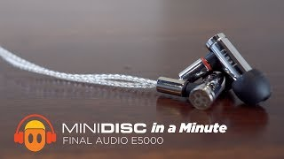 final Audio E5000 Overview - Minidisc in a Minute
