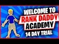 Welcome To Rank Daddy Academy 14 Day Trial