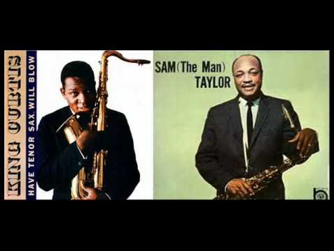 Hot saxes - King Curtis - Sam the Man Taylor