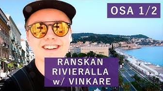 RANSKAN RIVIERALLA w/ VINKARE |OSA 1/2|
