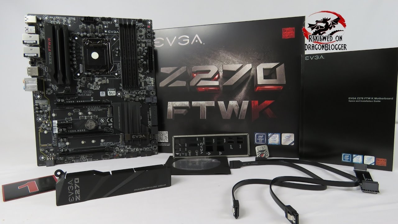Unboxing and overview of the EVGA Z270 FTW K Motherboard (132-KS-E277-KR)  @EVGA