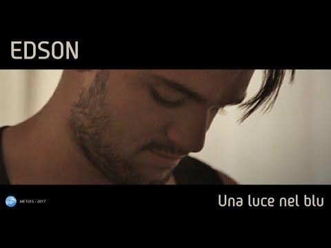 EDSON - UNA LUCE NEL BLU (Official Video)