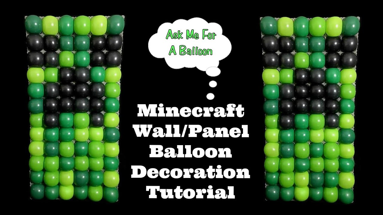Minecraft balloon wall balloon decoration tutorial youtube for Balloon decoration ideas youtube