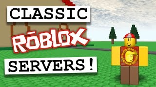 Classic ROBLOX Servers: Good or Bad? (ROBLOX DISCUSSION)