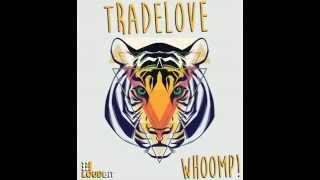 Tradelove - Whoomp! (Club Mix) [LoudBit]