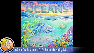 Oceans — game overview at GAMA Trade Show 2019