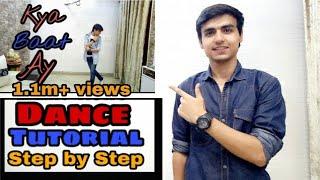 Kya Baat Ay Dance Tutorial ( Dance sikhiye)  Step By Step  In Hindi  Akshay Suri