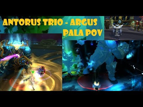 Antorus Trio - Argus [Pala PoV]