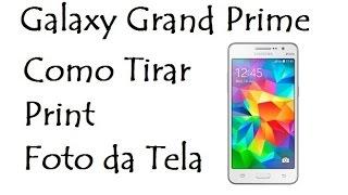 Galaxy Gran Prime / Como Tirar Print (Foto da Tela / DavidTecNew)