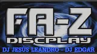 REGGAETON 2017 MIX DJ JESUS LEANDRO DJ EDGAR FA Z DISCPLAY OZUNA FARRUKO MALUMA J BALVIN DADDY YANKE