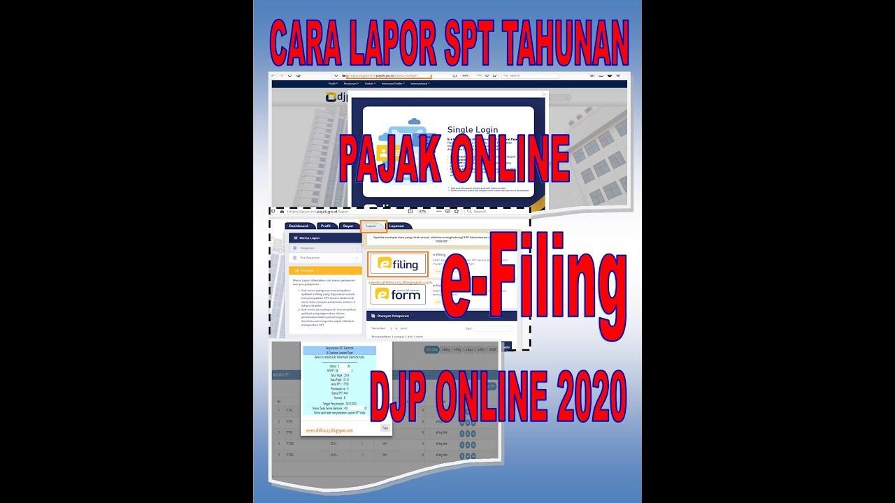 Panduan E Filing 2020 Cara Lapor Spt Tahunan Pajak Online Atau E Filing Youtube
