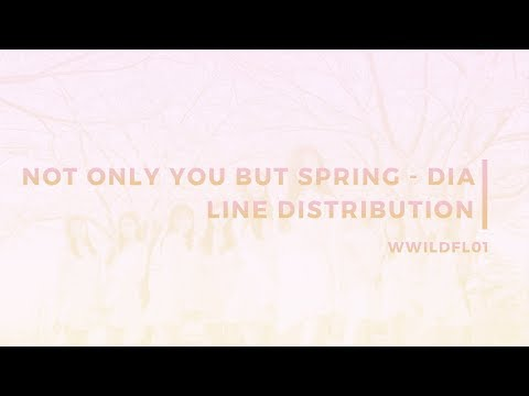 DIA - Not Only You But Spring [LINE DISTRIBUTION]