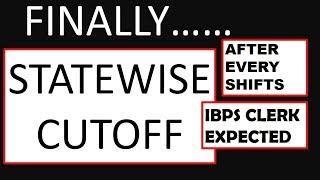 Finally IBPS CLERK EXPECTED CUTOFF PRELIMS STATEWISE 2018 | IBPS CLERK PRELIMS MOST EXPECTED CUTOFF