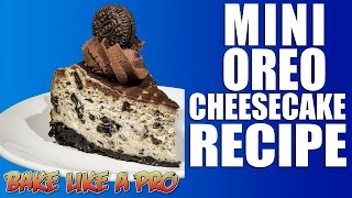Easy Mini Oreo Cheesecake Recipe !