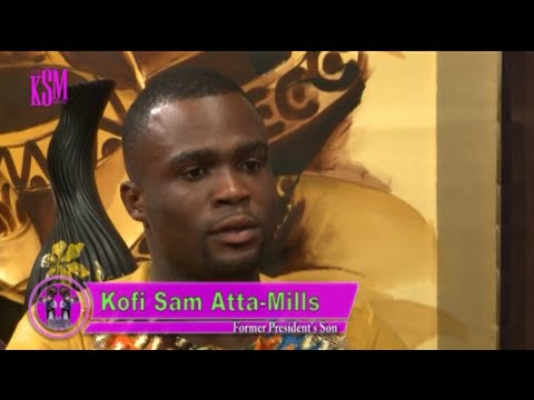 KSM Show- Kofi Sam  Mills, late president Mills' son hanging out with KSM