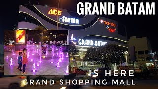 GRAND BATAM Shopping Mall Grand Opening | A Grand Shopping Mall Is HERE
