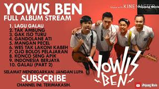 Full album yowis ben - terbaru 2019 || best song of