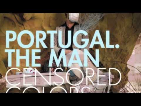 Portugal The Man - Work All Day
