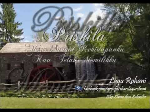 Yesus Sungai Kehidupan (Kau Telah Memilihku) - Priskilla