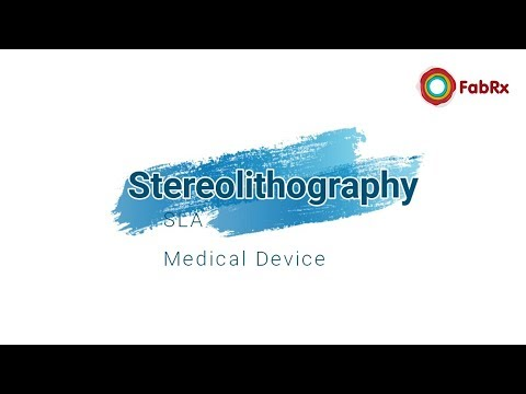 3D printing of a medical device - stereolithography (SLA)