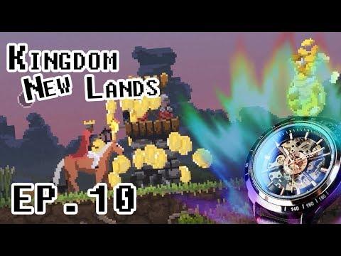 Kingdom New lands ตอนที่ 10 รวยโคตร !! นาฬิกาซักเรือนไหม
