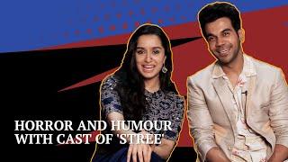 Stree Movie   Stree Movie Cast Exclusive Interview   Rajkummar Rao   Shraddha Kapoor
